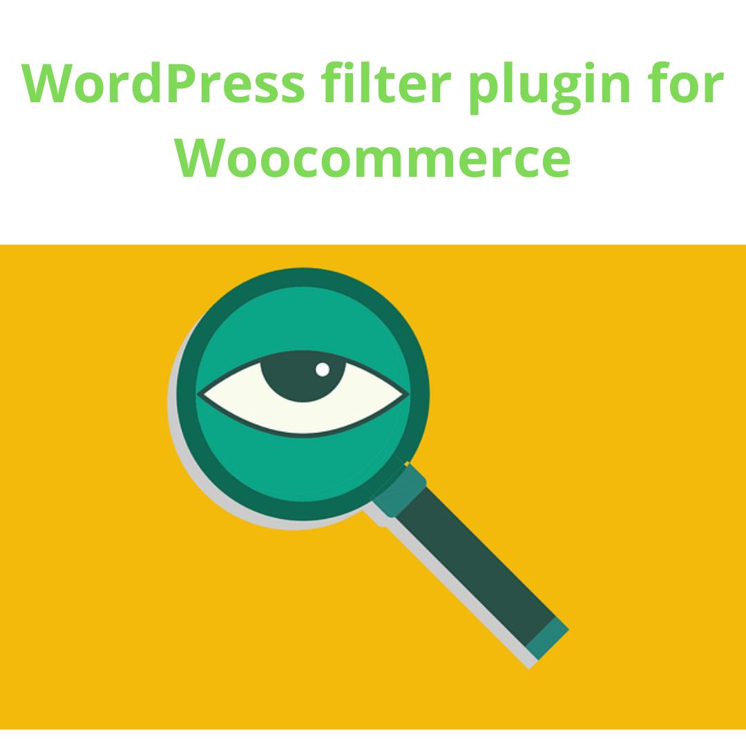 WordPress filter plugin for Woocommerce